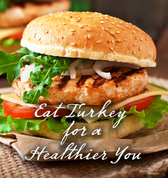 Eat Turkey for a Healthier You